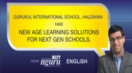 Gurukul International School, Haldwani has New Age Learning Solutions for Next Gen Schools from NIIT nguru English