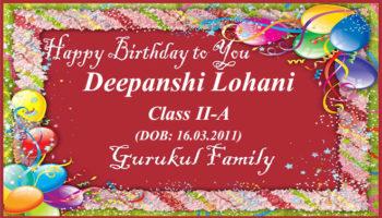 Happy Birthday - Deepanshi Lohani - Class II (A)