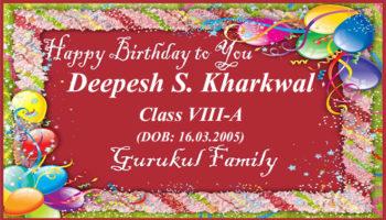 Happy Birthday - Deepesh Singh Kharkwal - Class VIII (A)