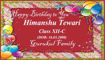 Happy Birthday - Himanshu Tewari - Class XII (C)