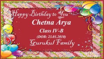 Happy Birthday - Chetna Arya - Class IV (B)