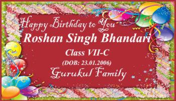 Happy Birthday - Roshan Singh Bhandari - Class VII (C)